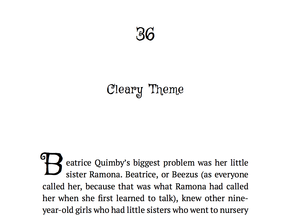 Named for Beverly Cleary, this theme is suited for books for younger readers. Title font is Griffy, by Neapolitan Type.