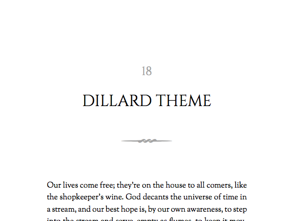 Named for Annie Dillard, this theme is best for small books of personal non-fiction, fiction, and poetry.
