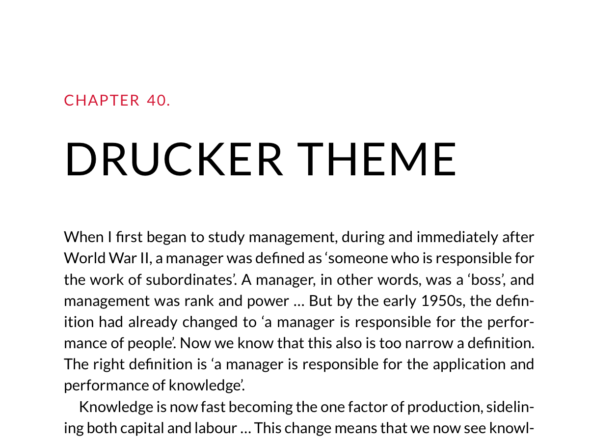 Named after management guru Peter Drucker, this theme is built for nonfiction, reports, white papers and kinds of non-so-bookish content. Body and title fonts are Lato.