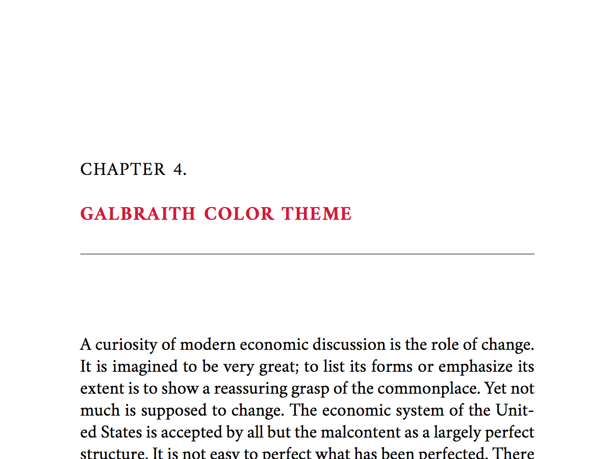 A version of the Galbraith Theme, with some color elements. Named for John Kenneth Galbraith, this classic theme is suitable for serious nonfiction, academic nonfiction, and literary fiction.
