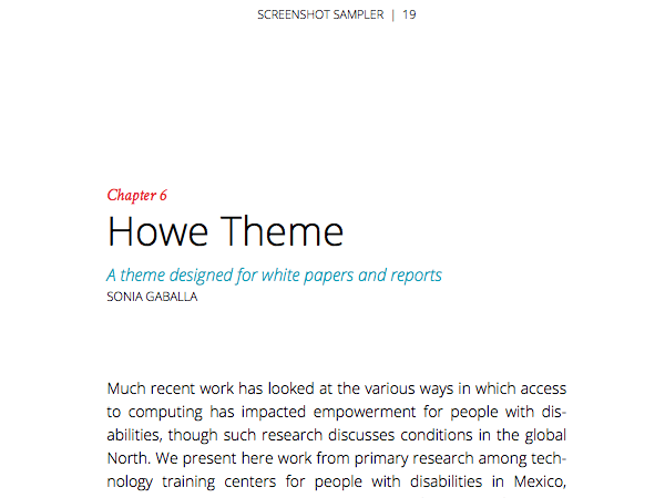 Named for Harriet Howe, one of the founders of the University of Washington Information School. This theme is especially good for for research reports, white papers, and other non-fiction.