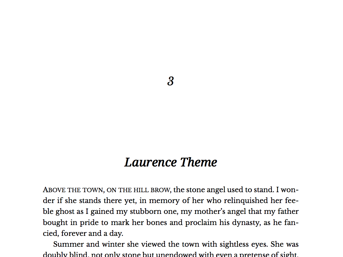 Named for Canadian author Margaret Laurence. The PDF output of this theme is built for academic nonfiction: smaller body font and tight leading.