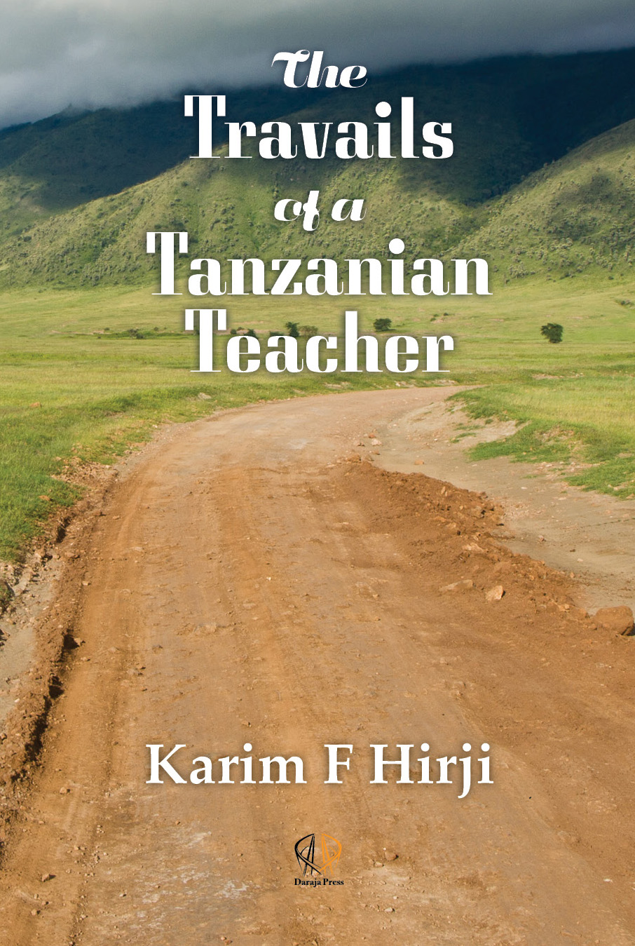 Cover image for The Travails of a Tanzanian Teacher