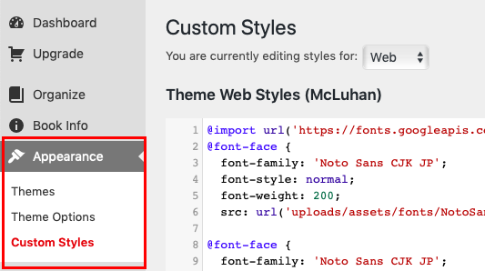 Navigate to Custom Styles from the Appearance item on the left sidebar menu