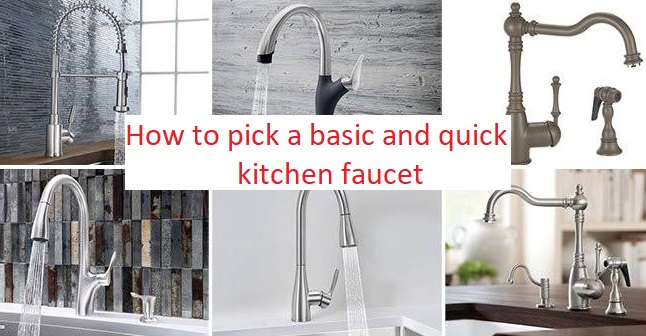 How to pick a basic and quick kitchen faucet