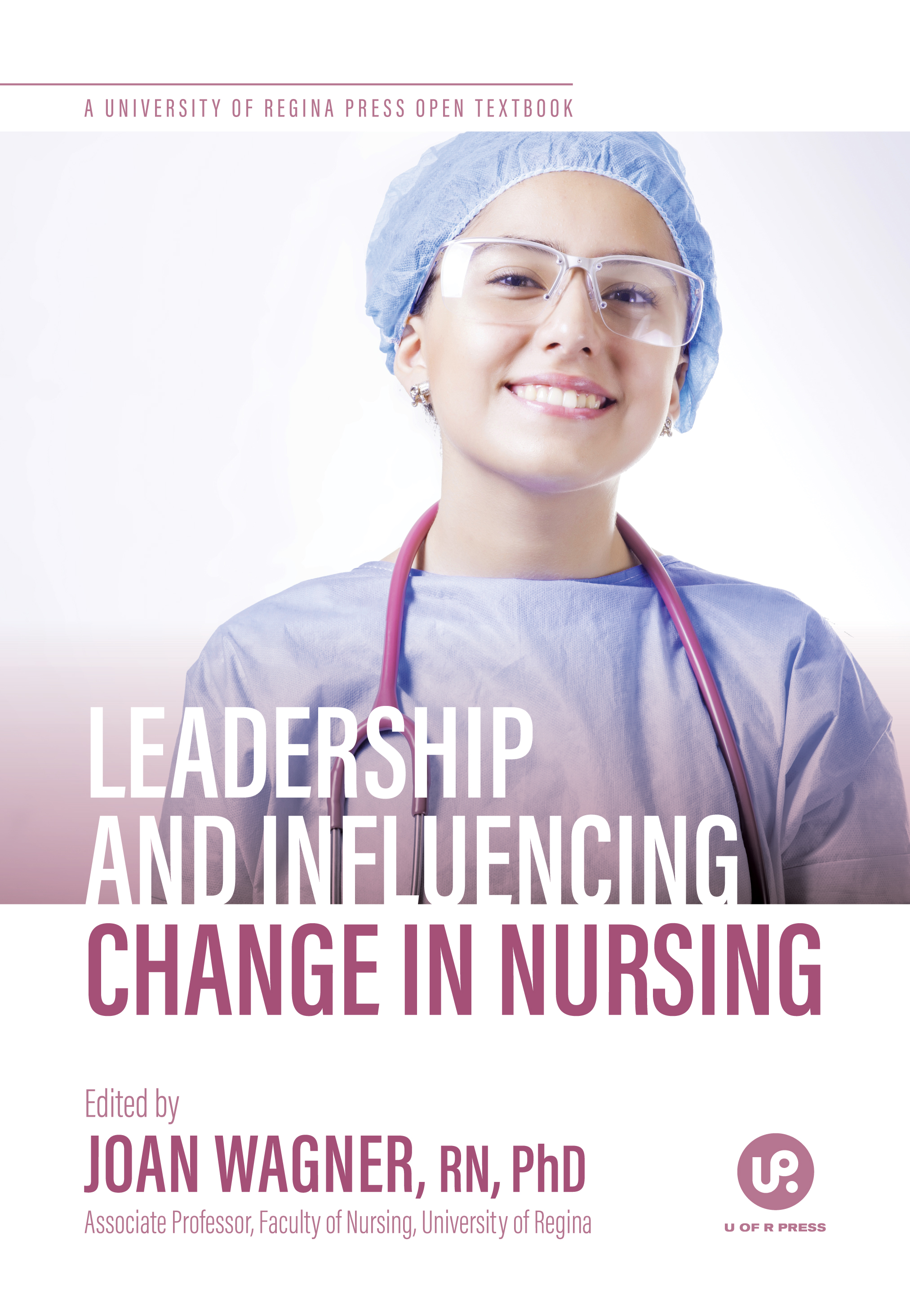 Cover image for Leadership and Influencing Change in Nursing