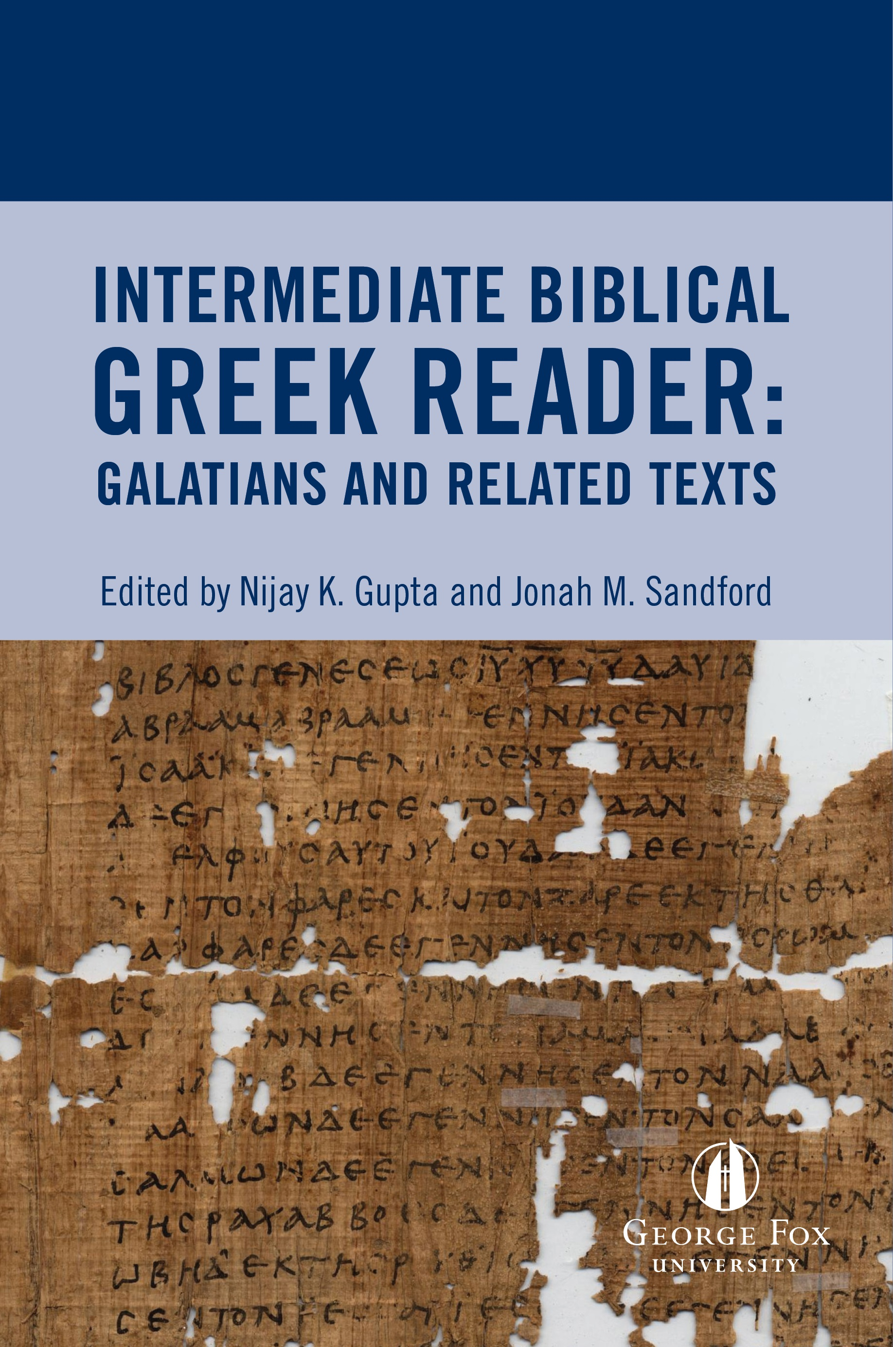 Cover image for Intermediate Biblical Greek Reader: Galatians and Related Texts