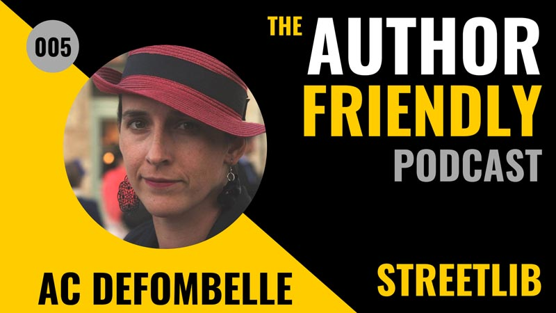 AC de Fombelle, StreetLib on the Author Friendly odcast with Carla King