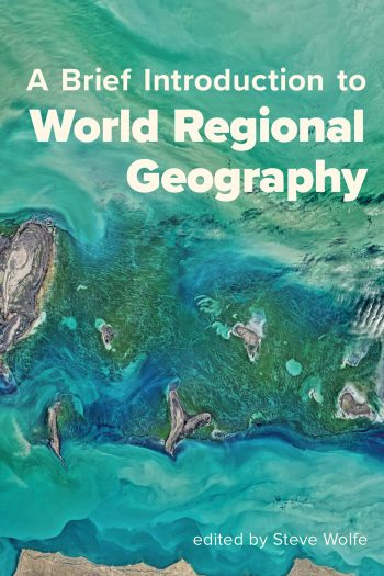 Cover image for A Brief Introduction to World Regional Geography