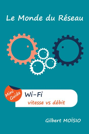 Cover image for Wi-Fi, la vitesse comparée au débit