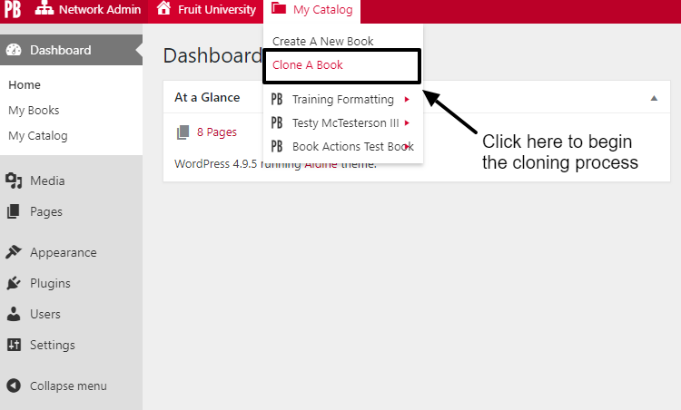 Hover over My Catalog on the top menu, then click Clone a Book from the dropdown menu