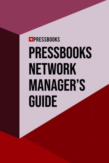 Cover image for The Pressbooks Network Manager's Guide