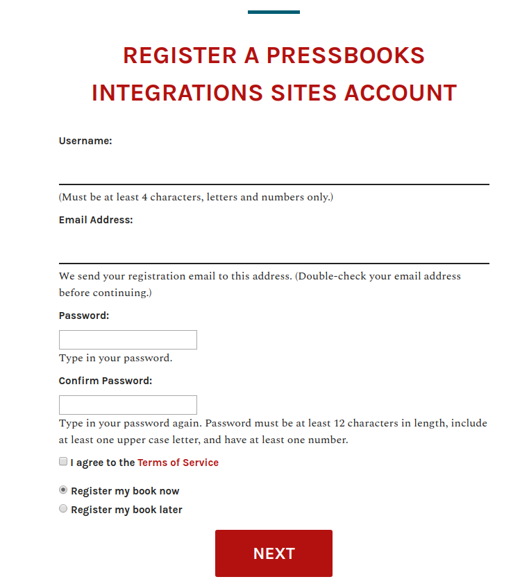 Example Pressbooks self-registration sign up page. Includes prompts for user name, email address, password, terms of service check box and whether they'd like to also create a book at this time.