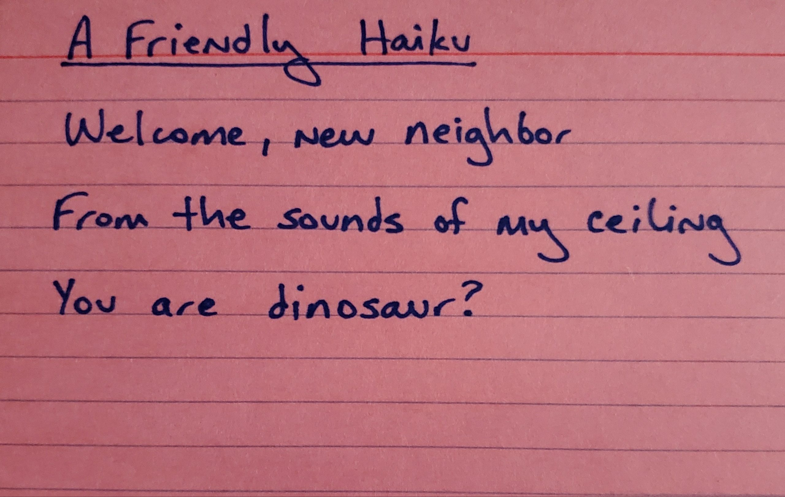 Friendly Haiku left by neighbor regarding private noise nuisance