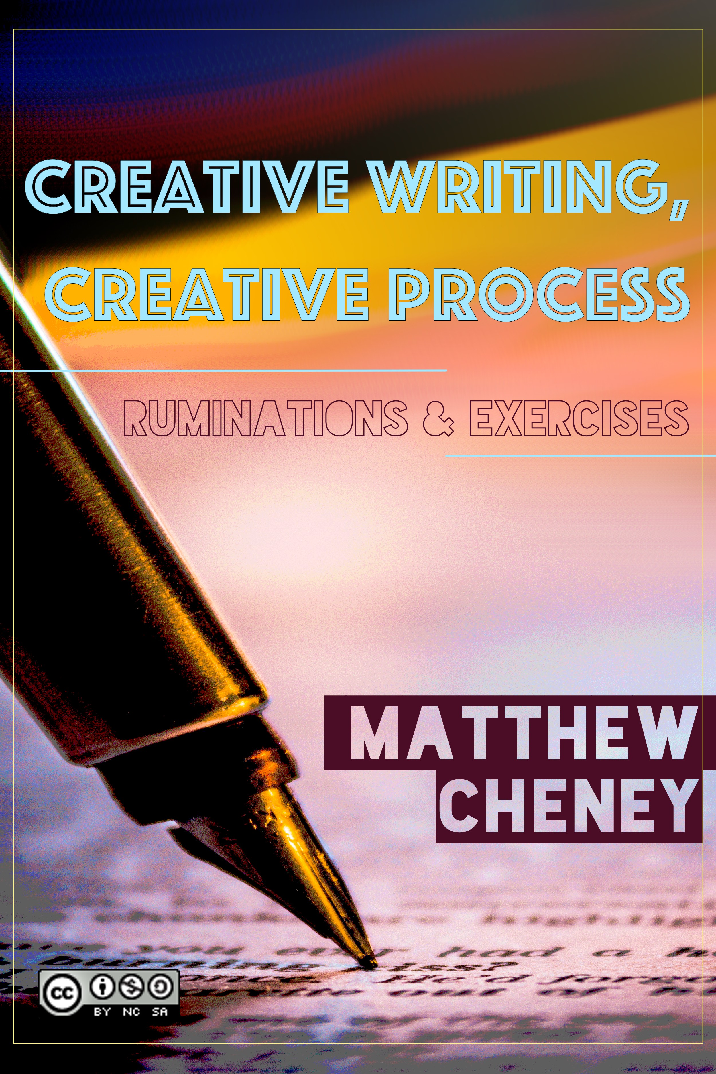 Cover image for Creative Writing, Creative Process