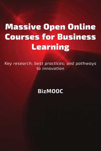 Cover image for Massive Open Online Courses for Business Learning