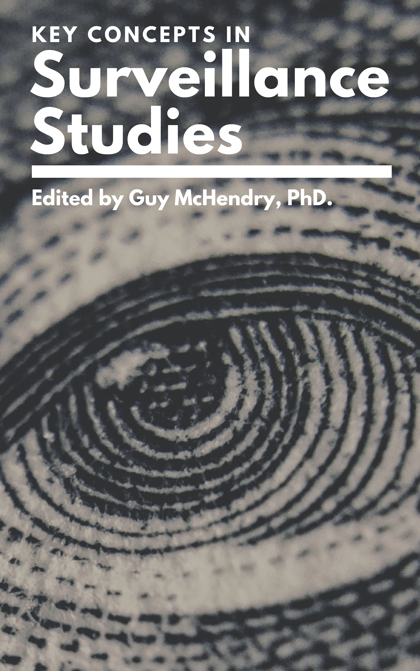 Cover image for Key Concepts in Surveillance Studies