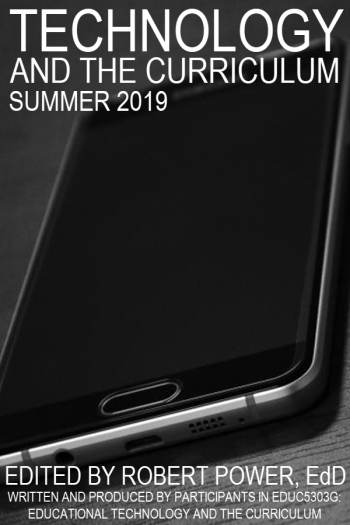 Cover image for Technology and the Curriculum: Summer 2019