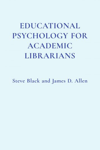 Cover image for Educational Psychology for Academic Librarians