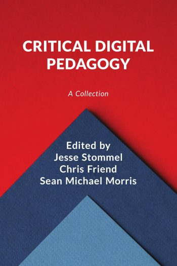 Cover image for Critical Digital Pedagogy