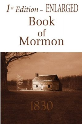 First Edition Book of Mormon - ENLARGED