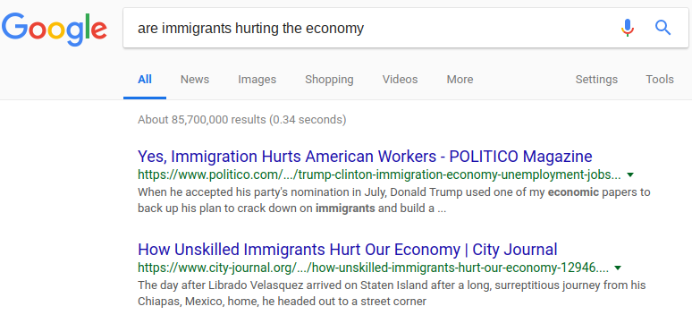 """Google search for """"are immigrants hurting the economy"""" shows results titled """"Yes, Immigration Hurts American Workers"""" and """"How Unskilled Immigrants Hurt Our Economy"""""""
