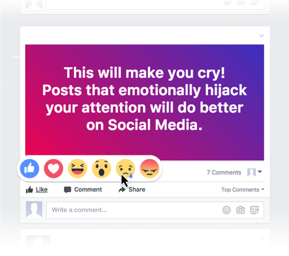"""Facebook post with reaction emojis that says """"This will make you cry! Posts that emotionally hijack your attention will do better on Social Media"""""""