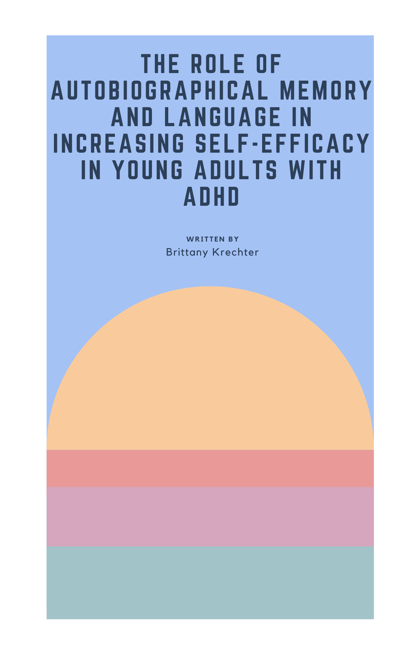 Cover image for The Role of Autobiographical Memory and Language in Increasing Self-Efficacy in Young Adults with ADHD