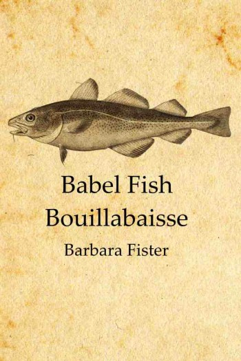 Cover image for Babel Fish Bouillabaisse