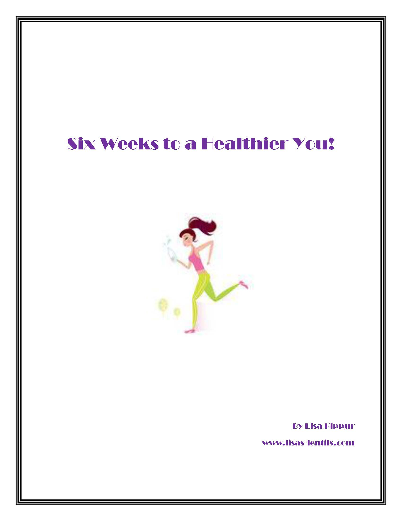Cover image for Six Weeks to a Healthier You