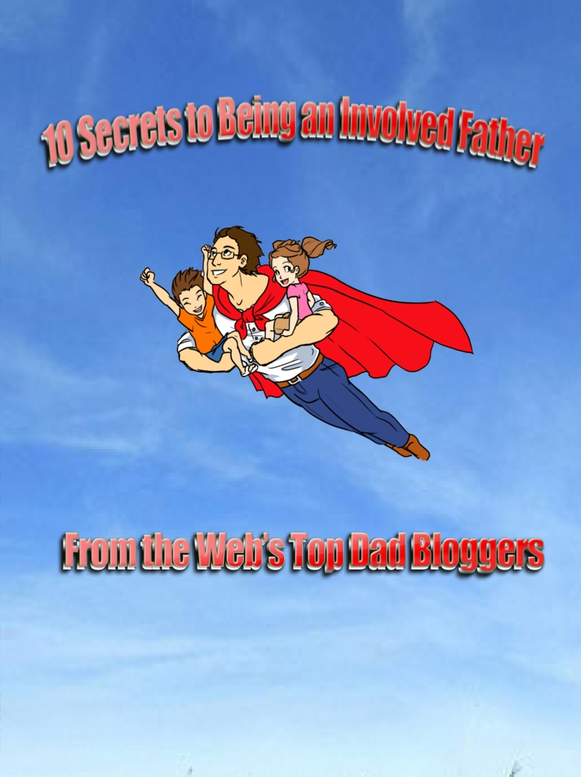 Cover image for 10 Secrets to Being an Involved Father
