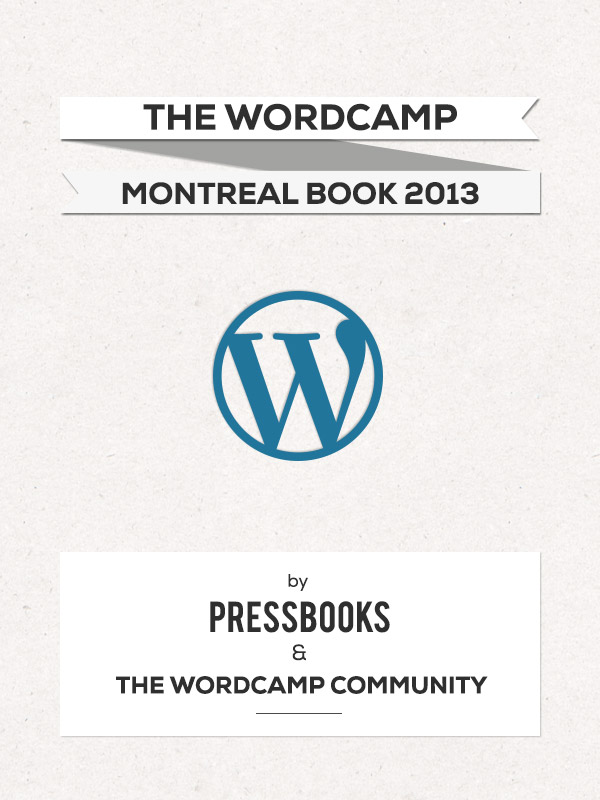 Cover image for WordCamp Montreal 2013 Book
