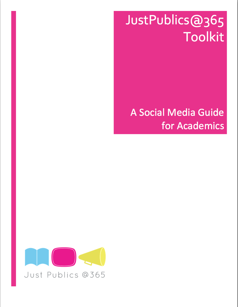 Cover image for JustPublics@365 Toolkit: A Social Media Guide For Academics