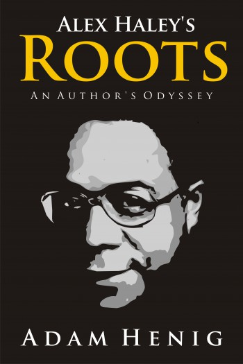 Cover image for Alex Haley's Roots