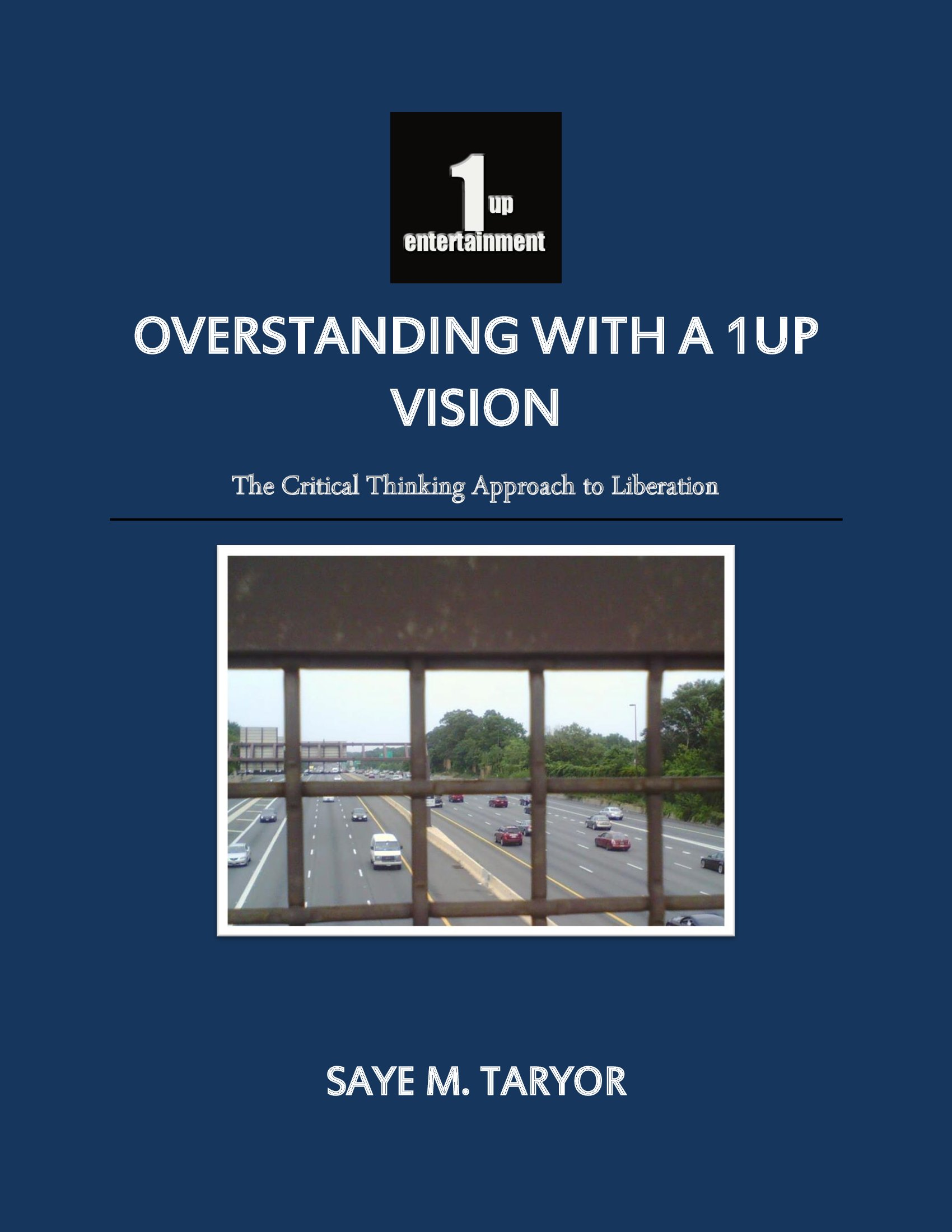 Cover image for Overstanding With A 1up Vision: The Critical Thinking Approach to Liberation