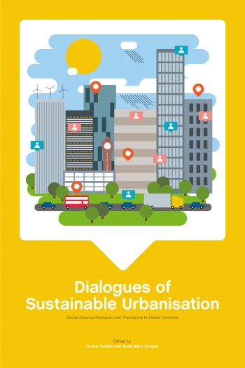Cover image for Dialogues of sustainable urbanisation: Social science research and transitions to urban contexts