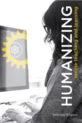Cover image for Humanizing Online Teaching and Learning