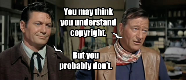 John Wayne talking about copyright