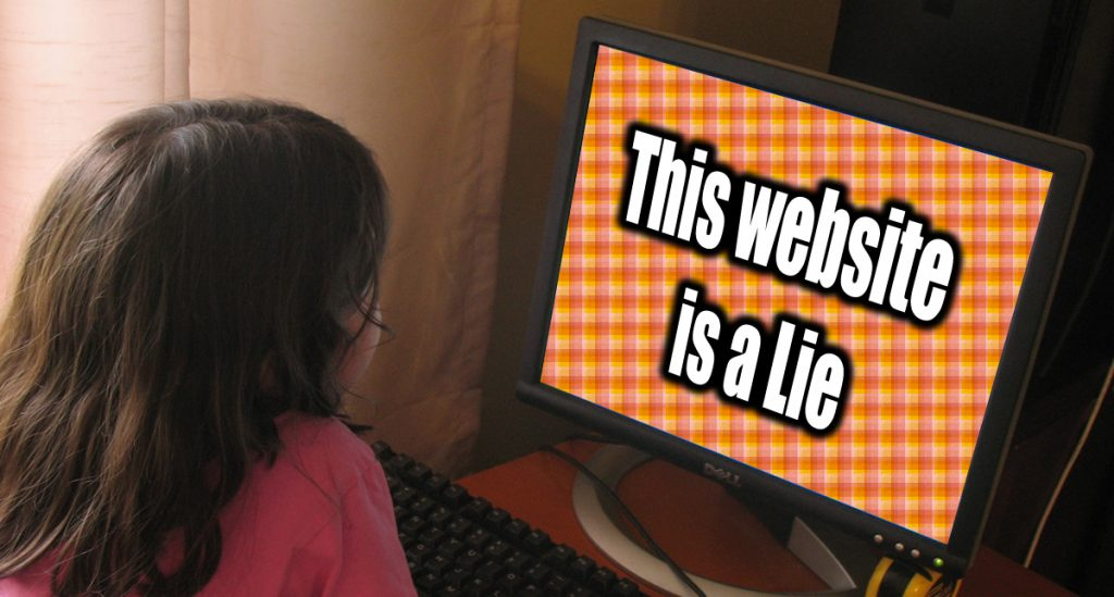 "Girl staring at screen that says ""This website is a lie"""
