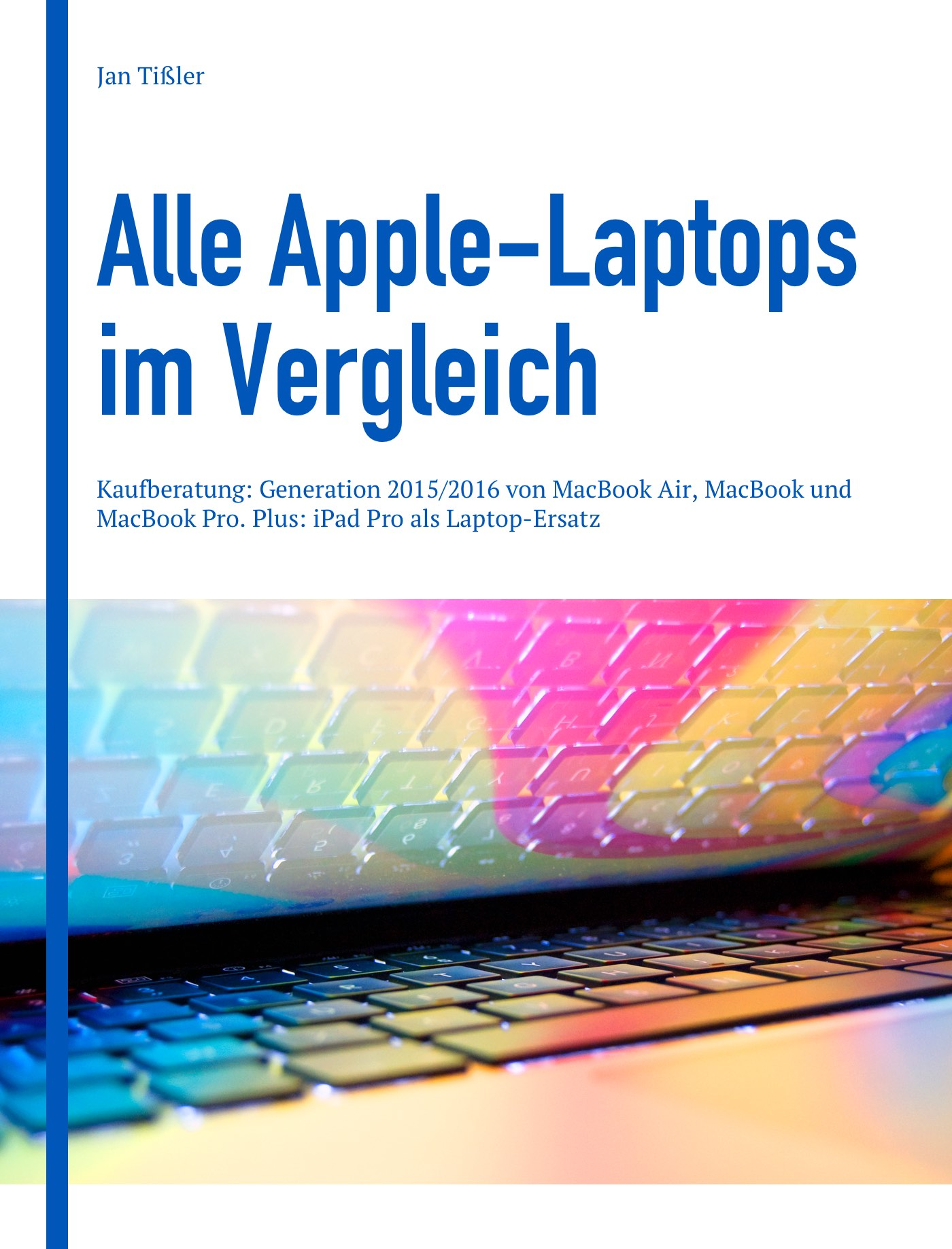 Cover image for Alle Apple-Laptops im Vergleich