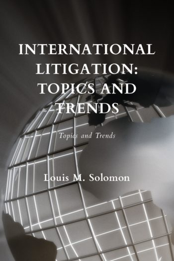 Cover image for International Litigation: Topics and Trends