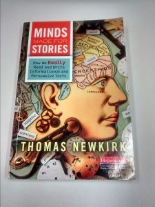 Thomas Newkirk's book, Minds Made for Stories
