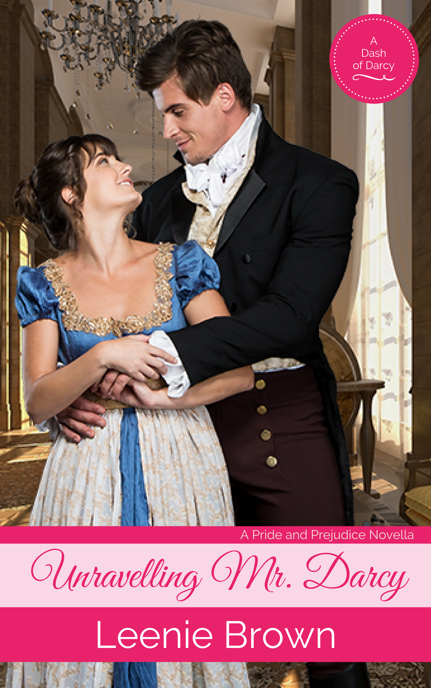 Cover image for Unravelling Mr. Darcy