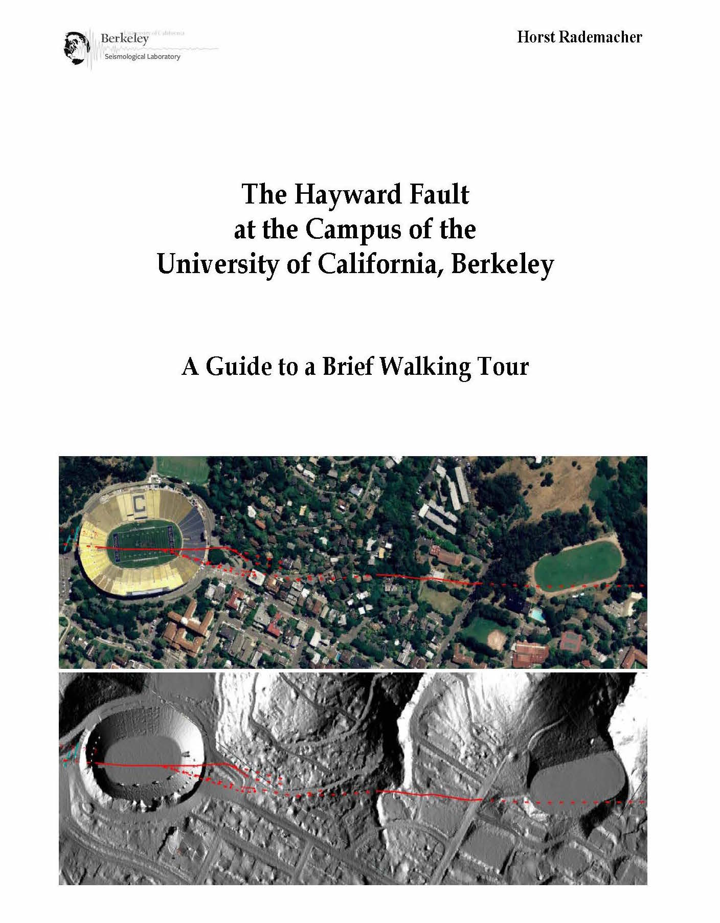 Cover image for The Hayward Fault at the Campus of University of California, Berkeley: A Guide to a Brief Walking Tour