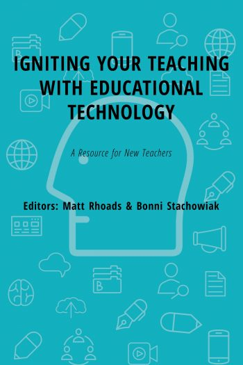 Cover image for Igniting Your Teaching with Educational Technology