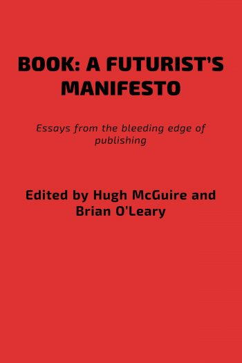 Cover image for Book: A Futurist's Manifesto